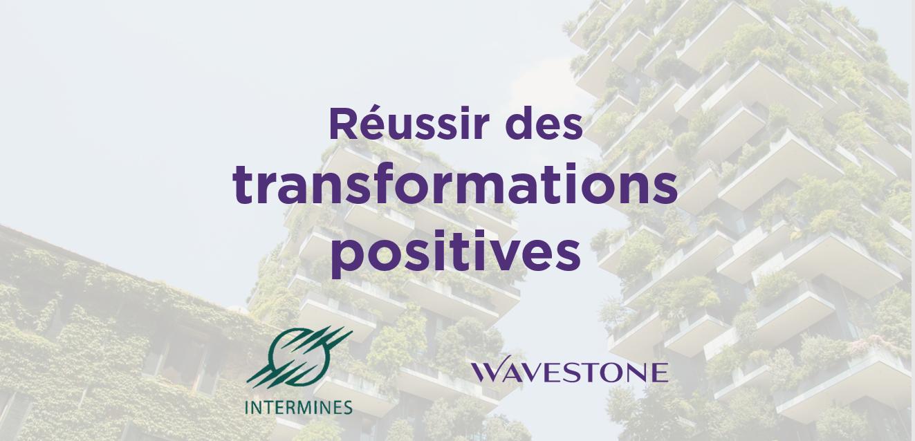 Réussir des transformations positives dans un contexte de transition énergétique ?