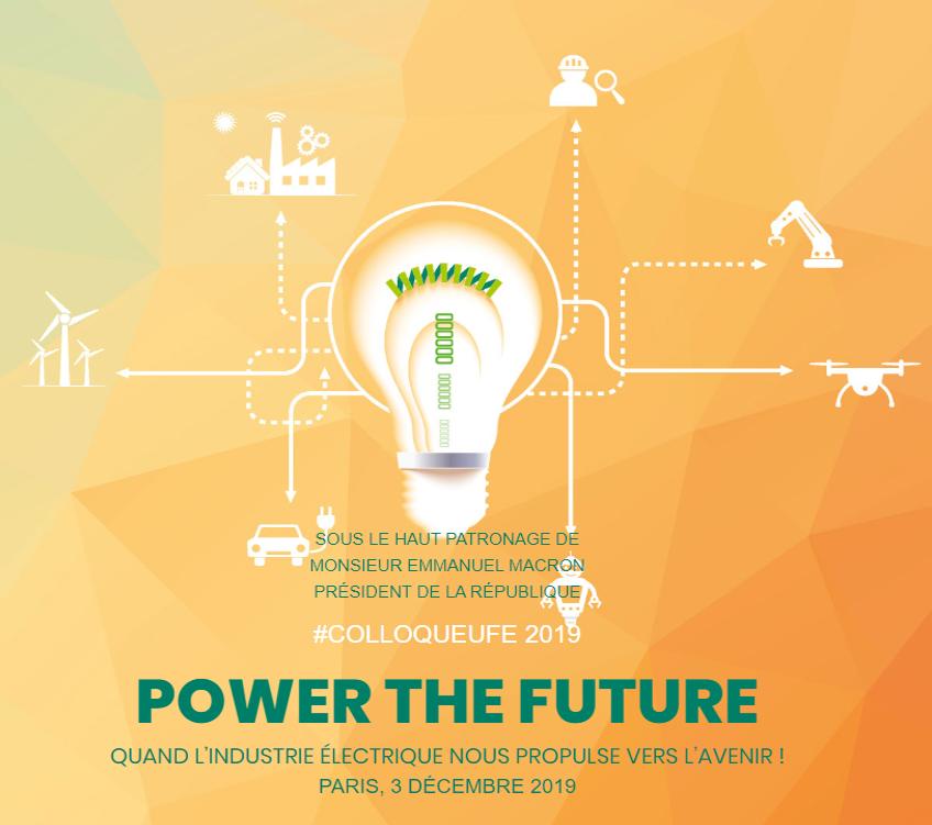 COLLOQUE UFE 2019 : QUEL FUTUR POUR LA FILIERE ELECTRIQUE?